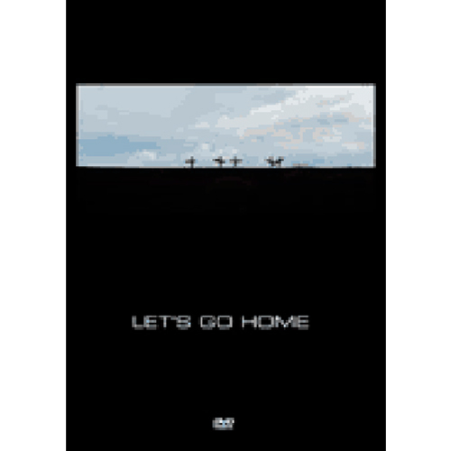 DVD「LET'S GO HOME」